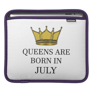 Queens Are Born In July iPad Sleeve