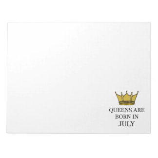 Queens Are Born In July Notepad