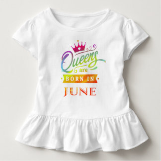 Queens are born in June Birthday Gift Toddler T-shirt