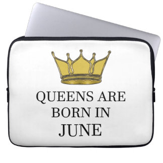 Queens Are Born In June Laptop Sleeve