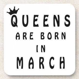 Queens Are Born In March Beverage Coasters