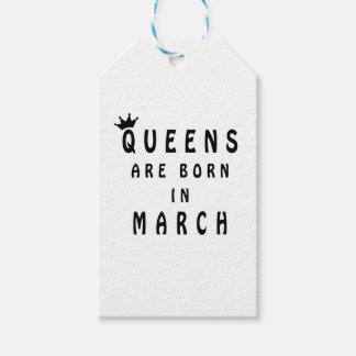 Queens Are Born In March Pack Of Gift Tags