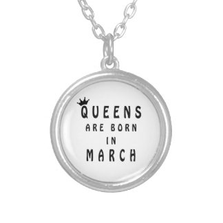 Queens Are Born In March Silver Plated Necklace