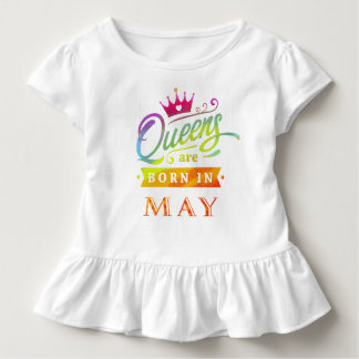 Queens are born in May Birthday Gift Toddler T-shirt