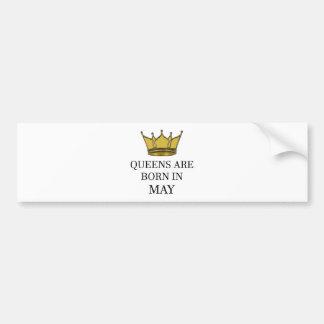 Queens Are Born In May Bumper Sticker
