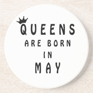 Queens Are Born In May Drink Coaster