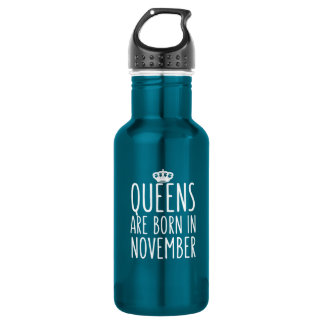 Queens are Born in November 532 Ml Water Bottle