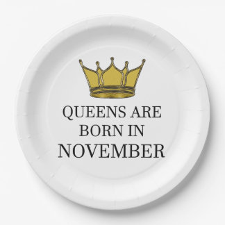 Queens Are Born In November Paper Plate