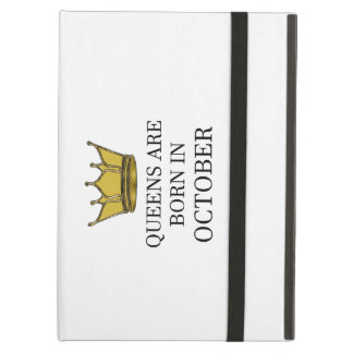 Queens Are Born In October Cover For iPad Air