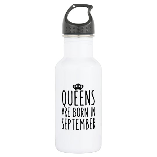 Queens are Born in September 532 Ml Water Bottle