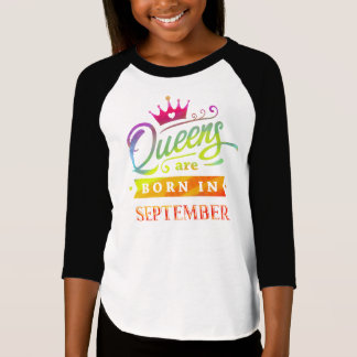 Queens are born in September Birthday Gift T-Shirt