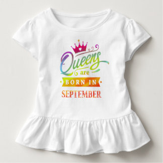 Queens are born in September Birthday Gift Toddler T-shirt