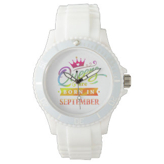 Queens are born in September Birthday Gift Watch
