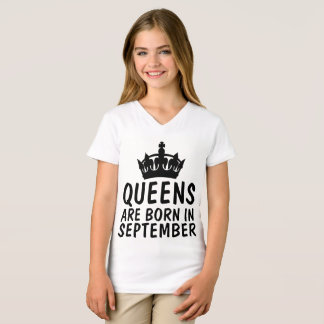 QUEENS ARE BORN IN SEPTEMBER Birthday  t-shirts