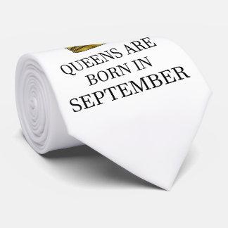 Queens Are Born In September Tie