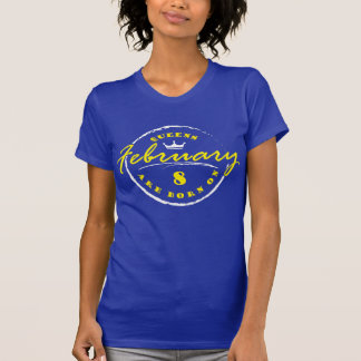 Queens Are Born On February 8 T-Shirt