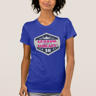 Queens Are Born On January 16th (Grunge) T-Shirt