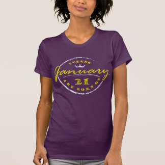 Queens Are Born On January 21 (Washed & Worn) T-Shirt