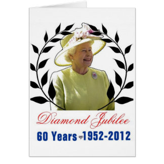 Queens Diamond Jubilee 60 Years Greeting Card