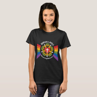 """""""Queer I Roll"""" t-shirt (on dark fabric)"""
