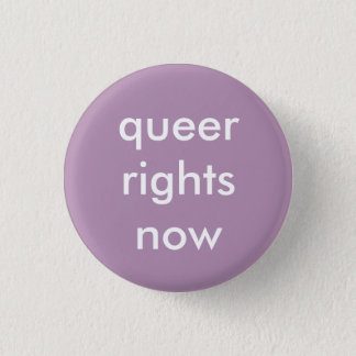 queer rights now badge 1 inch round button