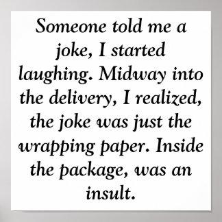 Quelqu un m a dit qu une plaisanterie j a commenc