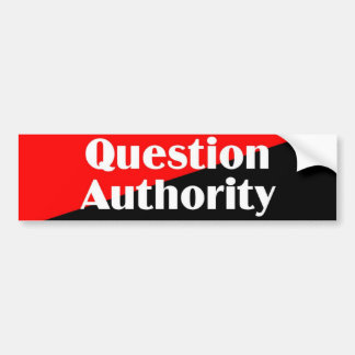 Question Authority 2 sticker Bumper Sticker