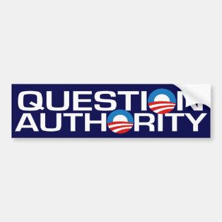 Question Authority Bumper Sticker