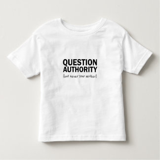 Question Authority Toddler T-shirt