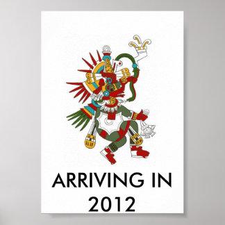 quetzalcoatl, ARRIVING IN 2012 Poster