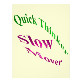 Quick Thinker Slow Mover Flyers