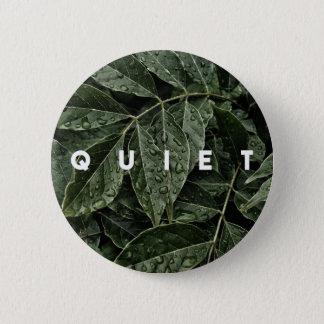 QUIET Button