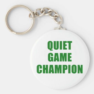 Quiet Game Champion Keychain