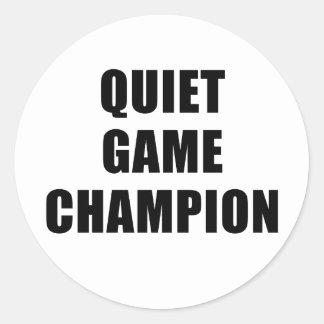 Quiet Game Champion Round Sticker