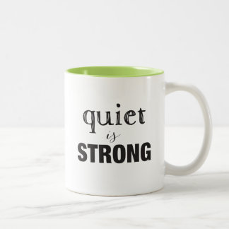 Quiet IS Strong + Super Introvert Mug