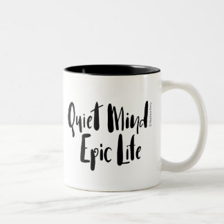 Quiet Mind Epic Life Everyday Mug 2