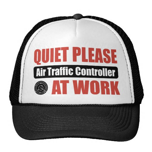 Quiet Please Air Traffic Controller At Work Hat