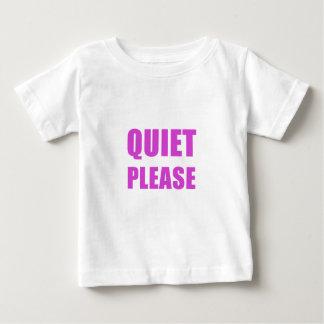 Quiet Please Baby T-Shirt