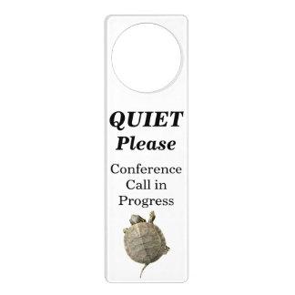 Quiet Please Conference Call in Progress - Turtle Door Knob Hangers