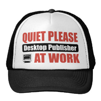 Quiet Please Desktop Publisher At Work Mesh Hat