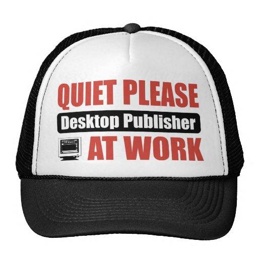 Quiet Please Desktop Publisher At Work Mesh Hat