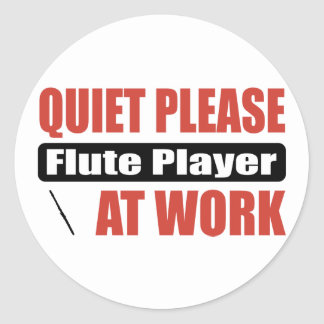 Quiet Please Flute Player At Work Classic Round Sticker