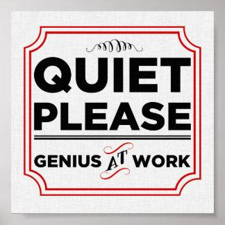 Quiet Please Genius At Work Poster