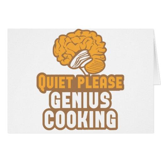 Quiet please Genius COOKING! Greeting Card