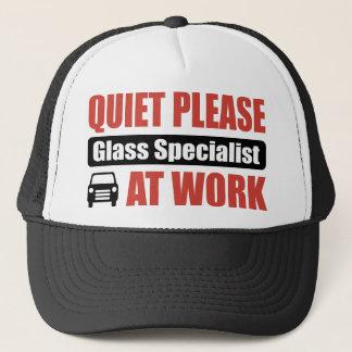 Quiet Please Glass Specialist At Work Trucker Hat