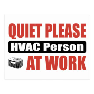 Quiet Please HVAC Person At Work Postcard