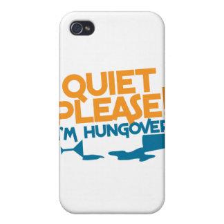 Quiet Please ... I'm hungover iPhone 4 Cases