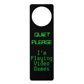 QUIET PLEASE I'm Playing Video Games Door Sign