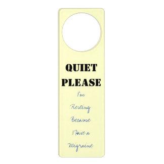 QUIET PLEASE I'm Resting Because I Have a Migraine Door Hanger