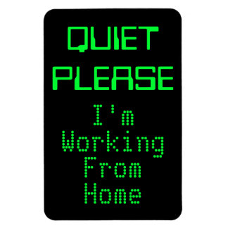 QUIET PLEASE I'm Working From Home Magnetic Sign Magnet